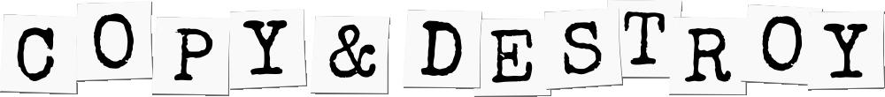 copy&destroy-text